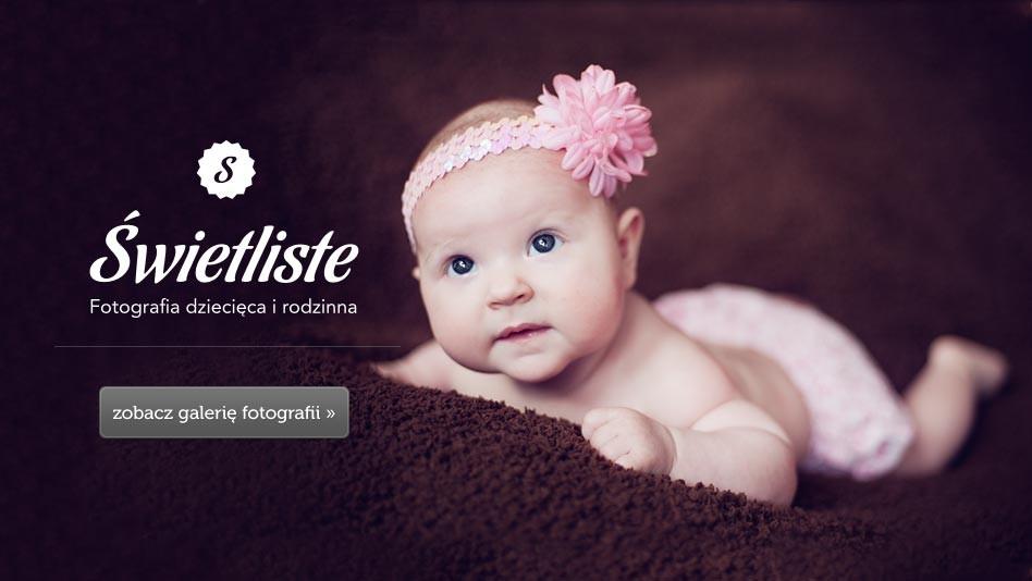 Świetliste.pl - Fotografia dzięcięca, sesje noworodkowe, zdjęcia niemowląt, sesje z brzuszkiem Toruń, zdjęcia ciążowe Bydgoszcz, kujawsko-pomorskie